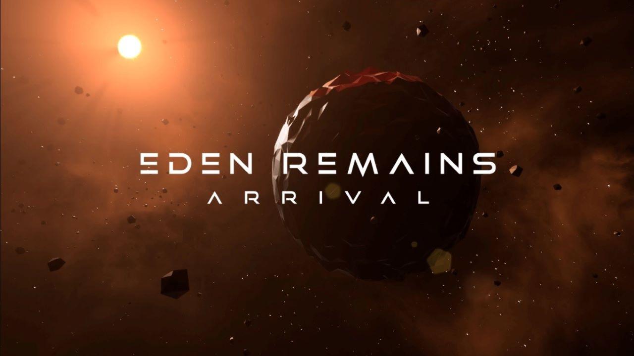 1 / 1 – Eden Remains Arrival